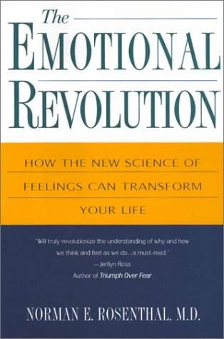 The Emotional Revolution: How the New Science of Feeling Can Transform Your Life 9780806522951