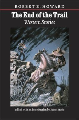 The End of the Trail: Western Stories 9780803224247