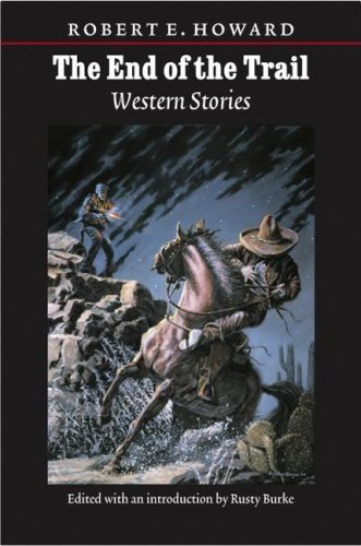 The End of the Trail: Western Stories 9780803273566