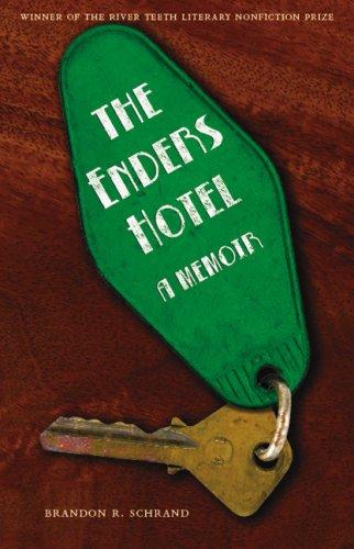 The Enders Hotel: A Memoir 9780803217690