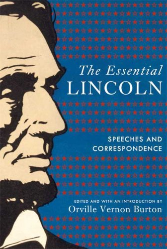 The Essential Lincoln: Speeches and Correspondence 9780809043071