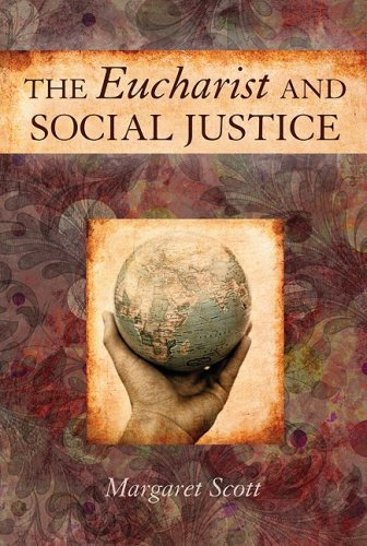 The Eucharist and Social Justice 9780809145669