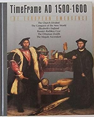 European Emergence : A. D. 1500 - 1600