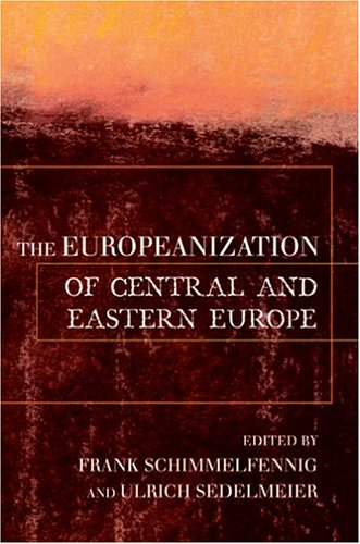 The Europeanization of Central and Eastern Europe 9780801489617