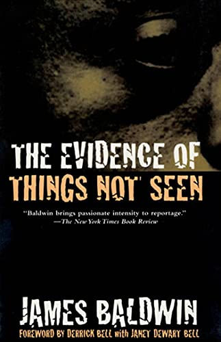 The Evidence of Things Not Seen: Reissued Edition 9780805039399