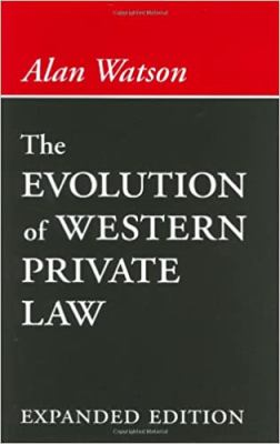 The Evolution of Western Private Law 9780801864841