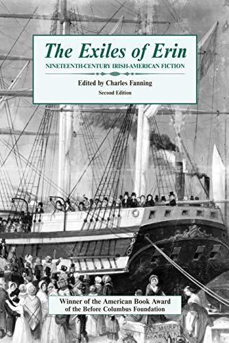 The Exiles of Erin: Nineteenth Century Irish-American Fiction 9780802313157