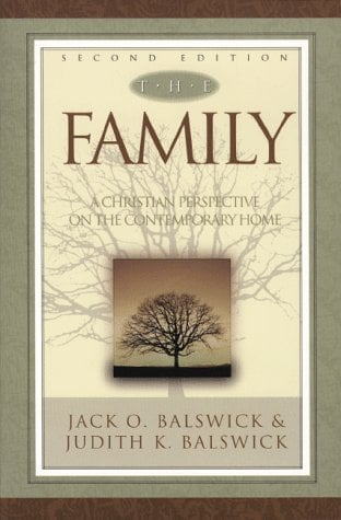 The Family: A Christian Perspective on the Contemporary Home 9780801021855