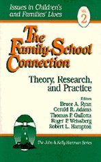 The Family-School Connection: Theory, Research, and Practice 9780803973060
