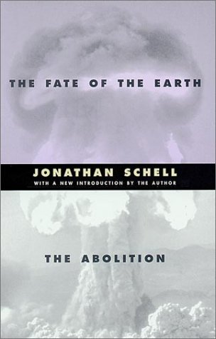 The Fate of the Earth and the Abolition 9780804737029