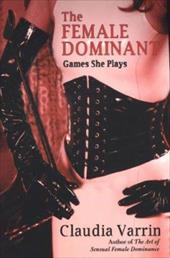 The Female Dominant: Games She Plays 3318069