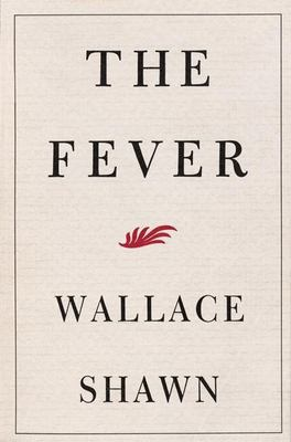 The Fever 9780802140708