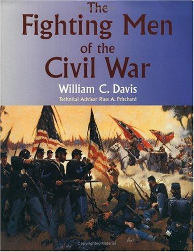 The Fighting Men of the Civil War 9780806130606