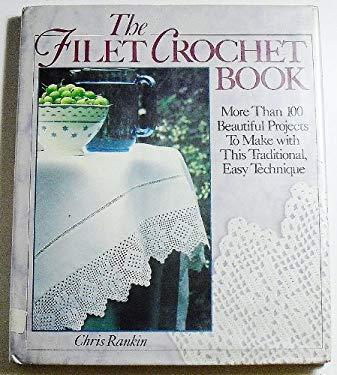 The Filet Crochet Book