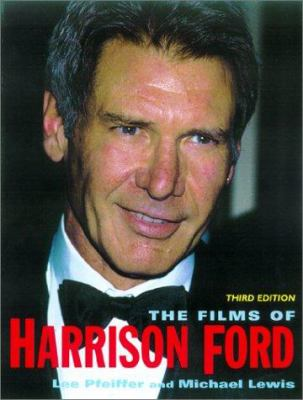 The Films of Harrison Ford 9780806523644