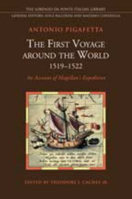 The First Voyage Around the World 1519-1522: An Account of Magellan's Expedition 9780802093707