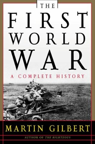 The First World War, Second Edition: A Complete History