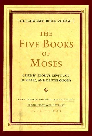 The Five Books of Moses: Genesis, Exodus, Leviticus, Numbers, Deuteronomy; A New Translation with Introductions, Commentary 9780805241402
