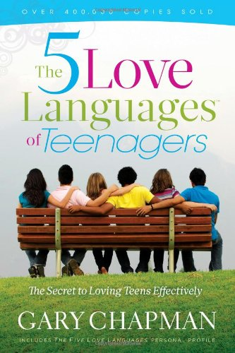 The 5 Love Languages of Teenagers 9780802473134
