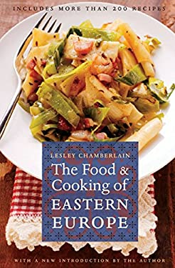 The Food and Cooking of Eastern Europe 9780803264601