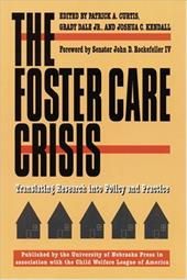 The Foster Care Crisis: Translating Research Into Policy and Practice