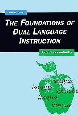 The Foundations of Dual Language Instruction 9780801315565