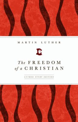 The Freedom of a Christian 9780800663117