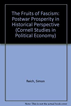 Fruits of Fascism : Postwar Prosperity in Historical Perspective