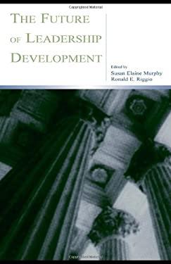 The Future of Leadership Development 9780805843422