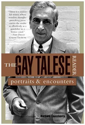 The Gay Talese Reader: Portraits and Encounters 9780802776754