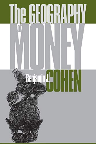 The Geography of Money 9780801485138