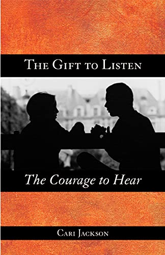 The Gift to Listen, the Courage to Hear 9780806645520