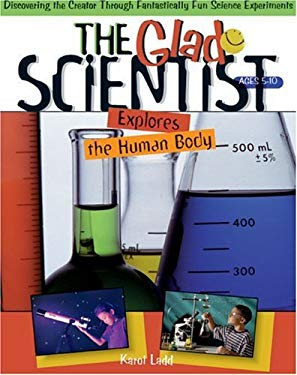 The Glad Scientist Explores the Human Body: 52 Pages Perforated for Ease in Duplication, 8 1/2 X 11 Inches 9780805408294