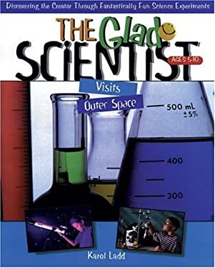The Glad Scientist Visits Outer Space: 52 Pages, Perforated for Ease in Duplication, 8 1/2 X 11 Inches 9780805402650