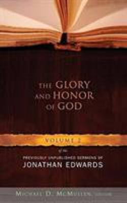 The Glory and Honor of God 9780805431353
