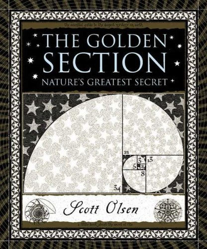 The Golden Section: Nature's Greatest Secret 9780802715395