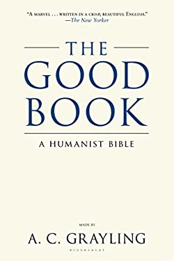 The Good Book: A Humanist Bible 9780802778376