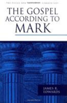 The Gospel According to Mark 9780802837349