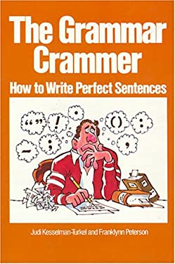 The Grammar Crammer: How to Write Perfect Sentences 9780809256549