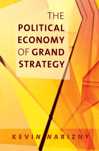 The Grand Economy of Grand Strategy 9780801474309