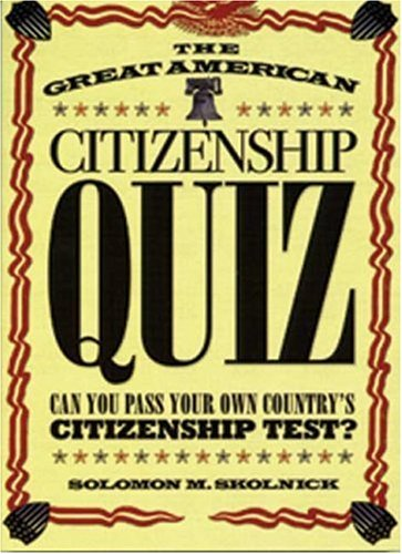 Great American Citizenship Quiz 9780802777225