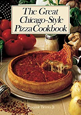 The Great Chicago-Style Pizza Cookbook 9780809257300