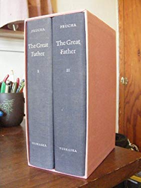 The Great Father: The United States Government and the American Indians