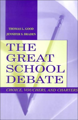 The Great School Debate: Choice, Vouchers, and Charters 9780805835519