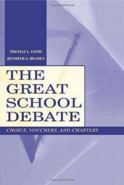 The Great School Debate: Choice, Vouchers, and Charters 9780805836912