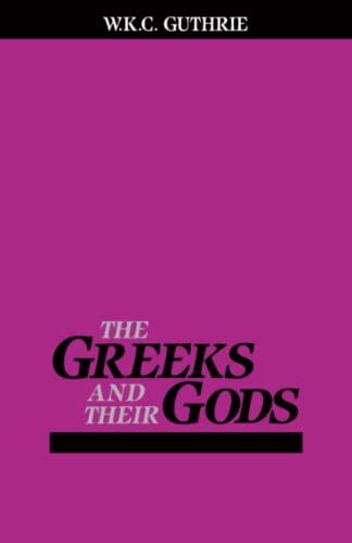 The Greeks and Their Gods 9780807057933
