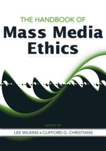 The Handbook of Mass Media Ethics 9780805861921