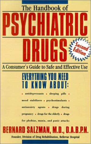 The Handbook of Psychiatric Drugs: A Consumer's Guide to Safe and Effective Use 9780805071238