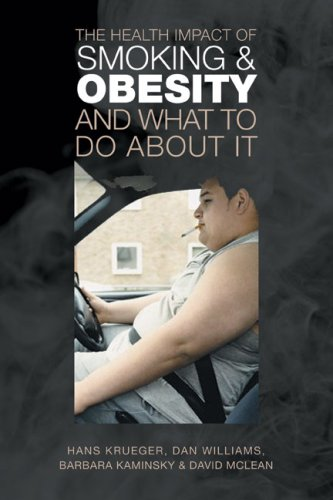 The Health Impact of Smoking and Obesity and What to Do about It 9780802094414