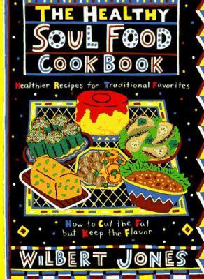 Healthy Soul Food Cookbook 9780806518633